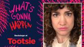 Backstage at Tootsie with Sarah Stiles, Episode 6: Understudy Magic