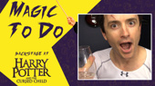 Backstage at Harry Potter and the Cursed Child with James Snyder, Episode 8: Disapparate!