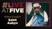 Broadway.com #LiveatFive with Saint Aubyn of Ain't Too Proud
