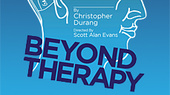 Christopher Durang's Beyond Therapy Opens Off-Broadway