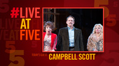 Broadway.com #LiveatFive with Noises Off's Campbell Scott