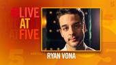 Broadway.com #LiveatFive with Ryan Vona of PARAMOUR