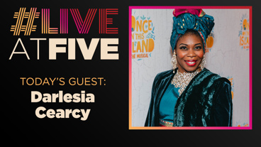 Broadway.com #LiveatFive with Darlesia Cearcy of Once On This Island