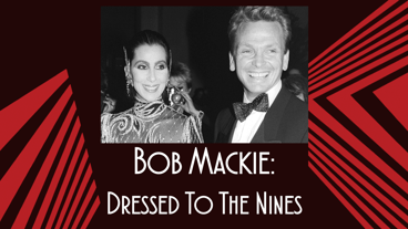 Front Row: Costume Designer Bob Mackie on Revisiting His Jaw-Dropping Looks in The Cher Show