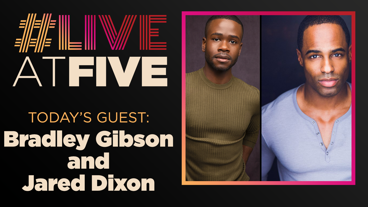 Broadway.com #LiveatFive with Bradley Gibson and Jared Dixon of The Lion King