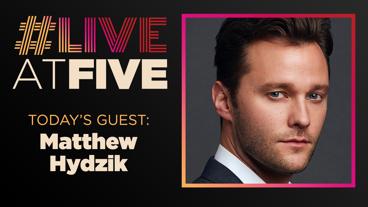 Broadway.com #LiveatFive with Matthew Hydzik of The Cher Show