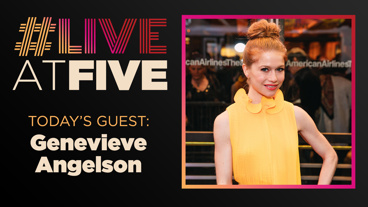 Broadway.com #LiveatFive with Genevieve Angelson of The Cake