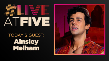 Broadway.com #LiveatFive with Ainsley Melham of Aladdin