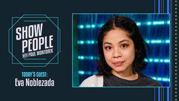 Show People with Paul Wontorek: Eva Noblezada of Hadestown