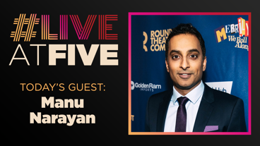 Broadway.com #LiveatFive with Manu Narayan of Merrily We Roll Along