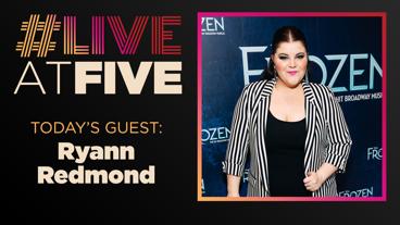 Broadway.com #LiveatFive with Ryann Redmond of Frozen