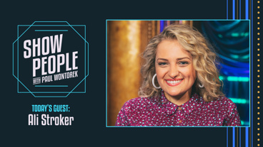 Show People with Paul Wontorek: Ali Stroker of Oklahoma!