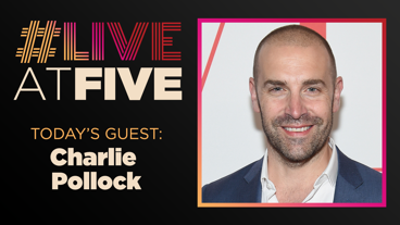 Broadway.com #LiveatFive with Charlie Pollock of Pretty Woman