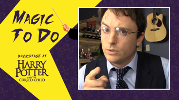 Backstage at Harry Potter and the Cursed Child with James Snyder, Episode 1: Welcome!