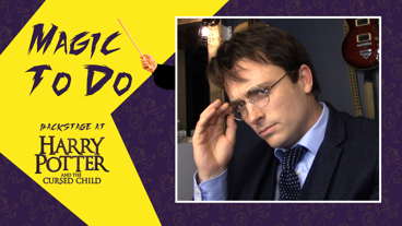 Backstage at Harry Potter and the Cursed Child with James Snyder, Episode 2: Slytherin Lounge
