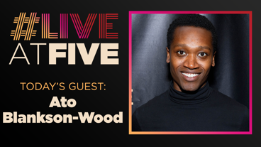 Broadway.com #liveatfive with Ato Blankson-Wood of The Rolling Stone