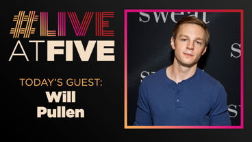 Broadway.com #LiveatFive with Will Pullen of To Kill a Mockingbird