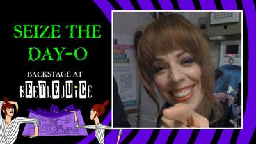Backstage at Beetlejuice with Leslie Kritzer, Episode 7: Feeling Artsy
