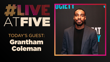 Broadway.com #LiveatFive with Grantham Coleman of The Great Society