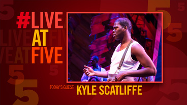 Broadway.com #LiveatFive with The Color Purple's Kyle Scatliffe