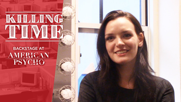 Killing Time: Backstage at American Psycho with Jennifer Damiano, Episode 7: Being Benjamin Walker