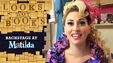 Looks Not Books: Backstage at Matilda with Lesli Margherita: Kiddie Chaos!