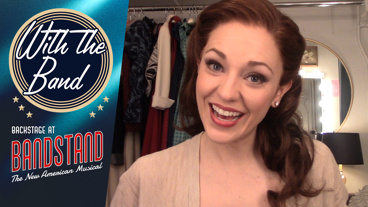 With the Band: Backstage at Bandstand with Laura Osnes, Episode 7: Backstage Antics