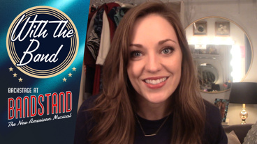 With the Band: Backstage at Bandstand with Laura Osnes, Episode 8: Fleet Week