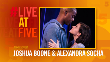 Broadway.com #LiveatFive with Joshua Boone and Alexandra Socha of Actually