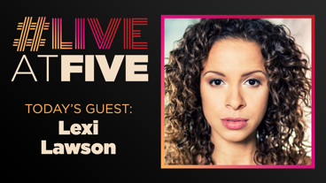 Broadway.com #LiveatFive with Lexi Lawson of Hamilton