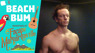 Backstage at Escape to Margaritaville with Paul Alexander Nolan, Episode 5: Get Your Tan On!