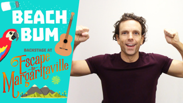 Backstage at Escape to Margaritaville with Paul Alexander Nolan, Episode 6: Pop Song Monologues