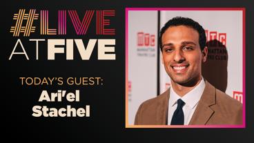 Broadway.com #LiveatFive with Ari'el Stachel of The Band's Visit